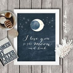 I love you to hte moon and back _  Original quote by Sydne Burrow  This hand drawn illustration, digital artwork is perfect for the wall art, quote wall, nursery art, baby art, nurseri, babi, love quotes, art walls, quot print