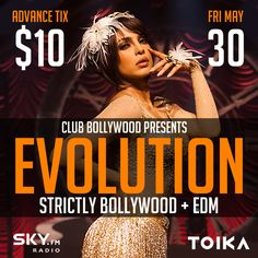 Join DJ M for the best in Bollywood Dance Music at EVOLUTION - the Official Re-Launch Party for Sky.FM Club Bollywood Online Radio this Friday May 30 at Toika Lounge in Downtown Toronto