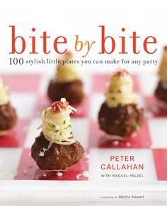 Bite by Bite - Peter Callahan's new cookbook!