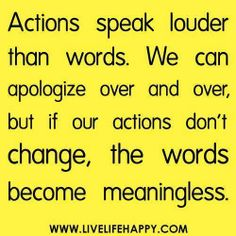 Quote about changing actions against words