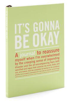 It's Gonna Be Okay Journal
