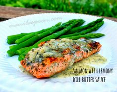 If you don't fancy some red meat for dinner, how about this truly yummy and totally healthy GRILLED SALMON WITH LEMONY DILL BUTTER SAUCE!