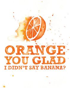 ORANGE you glad ... I say this to my boys all the time {our favorite knock, knock joke!}