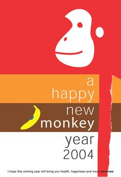 2004 was the year of the Monkey in Animal zodiac.  For omedeta-mantan (Design Exchange Inc.)