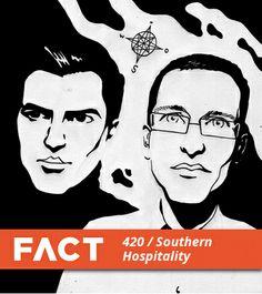 Southern Hospitality - FACT Mix 420