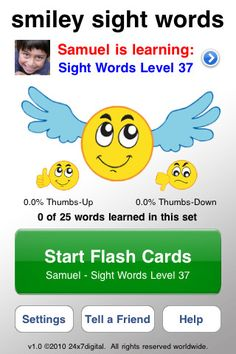 """Smiley Sight Words ($0.00) Smiley Sight Words teaches high-frequency sight words to your child!     The 1,600+ sight words included with Smiley Sight Words comprises up to 85% of the text in a child's early reading materials. A child who can recognize just 8 of 10 words in a sentence can typically understand its meaning! """"Sight words"""" often cannot be illustrated via simple pictures or sounded out according to regular phonetic decoding rules, thus they need to be learned  recognized """"on sight""""."""