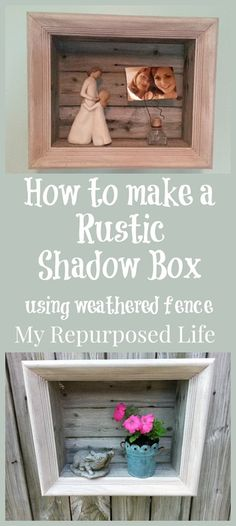 easy project-how to make a rustic shadow box using an old picture frame and weathered fencing