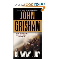 The Runaway Jury: A Novel: John Grisham: 9780345531940: Amazon.com: Books..another great book..also check out the client...the stories are so good they made them into movies