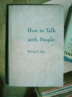 How to Talk with People