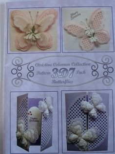 PATTERN 3D7 PACK BUTTERFLIES BY CHRISTINE COLEMAN      3D Butterflies and Butterfly cards pattern pack.