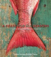 A Feast for All Seasons, Andrew George and Robert Gairns