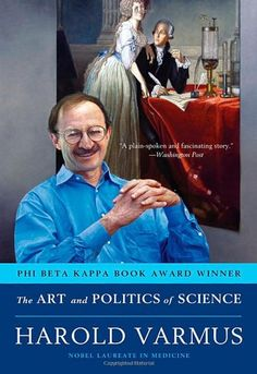 The Art and Politics of Science by Harold Varmus,http://www.amazon.com/dp/0393304531/ref=cm_sw_r_pi_dp_WN2ysb05RVBMTHSK