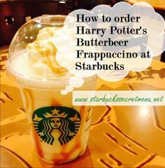 How to order a Butterbeer Frappuccino at Starbucks! #StarbucksSecretMenu