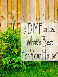 5 diy fences whats best for your house