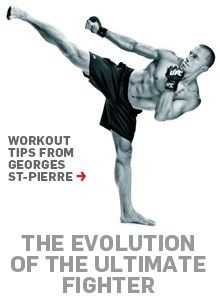Become an ultimate fighter with these workout tips from Georges St-Pierre.