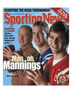Archie Manning, Peyton Manning and Eli Manning - March 22, 2004 Eli looks so young and adorable.