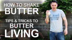Healthy Living Just Got Butter (Shaking Cream into Butter)  Healthy living just got a little butter. Caution: Shaking cream into butter makes people laugh at you.  http://www.thekingofrandom.com