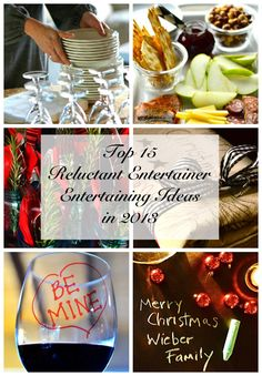 Top 15 Entertaining Ideas from 2013 from ReluctantEntertainer.com