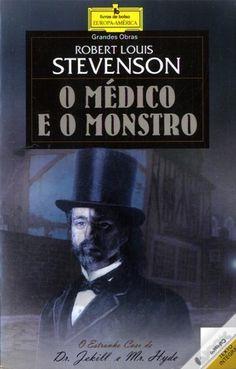 O Médico e o Monstro (Dr. Jekill and Mr. Hide) R. L. Stevenson