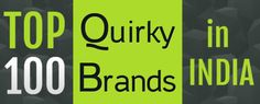 Top 100 Quirky Brands in India
