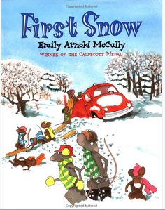 """""""First Snow"""" By Emily Arnold McCully"""