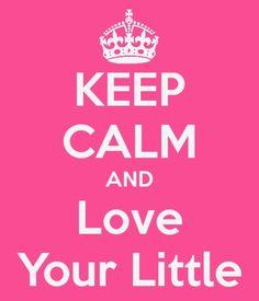 keep calm and love my little<3 #sorority