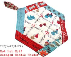 verykerryberry: Guesting at Quilt Story-Hexagon Handle Holder Tutorial