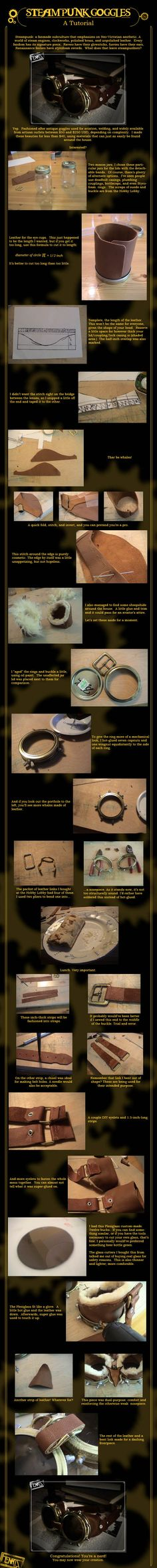 creating steampunk goggles tutorial: pretty sweet. Now I wonder if I could make these without leather