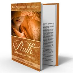 "Free eBook! Bible study - Ruth: A Woman of Virtue. (Click on ""Only Likers"" at the top of the page.)"