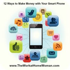 Make Money with Your Smart Phone