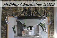 Minerva's Garden:  Holiday Chandelier 2013