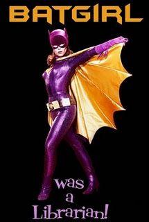 Batgirl Was a Librarian.
