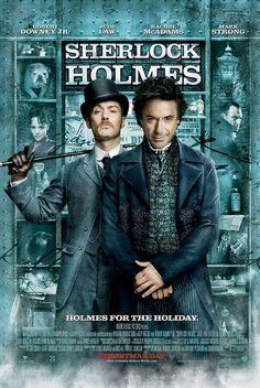 Sherlock Holmes - great movie.