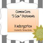 "Common Core ""I Can"" Statements - Kindergarten"