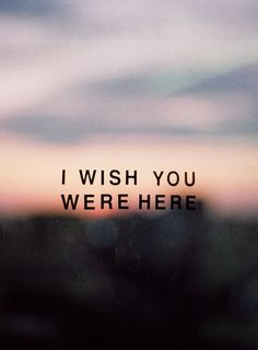 Miss you, mom. dad, friends, pink floyd, dream, thought, cousin, word, quot, mom