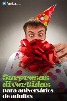 Surpresas divertidas para aniversários de adultos