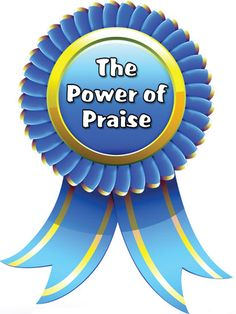 The Power of Praise - Why we shouldn't praise kids for being smart ... and how to use praise effectively to motivate and inspire students