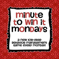 a new low-prep minute to win it game each Monday