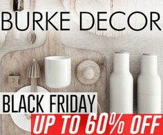 Burke Decor Black Friday Sale - Up to 60% off