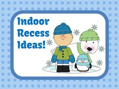 Indoor Recess Ideas from Matt at Team Building Activities for Kids Central at #FernSmithsClassroomIdeas #TeachersFollowTeachers