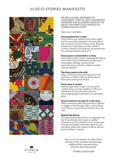 We are a global movement of consumers, storytellers, fashionistas, designers and bloggers united by the belief that every Vlisco product is connected to a story. Here is our manifesto.
