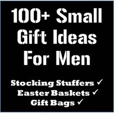 100+ Stocking Stuffers, Easter Baskets, and Gift Bag Ideas for Men