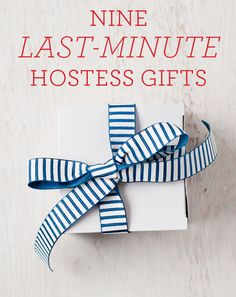 9 last minute hostess gifts - really good ones!