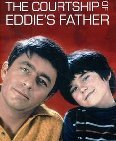 The Courtship of Eddie's Father 1969 - 1972, starring Bill Bixby  Brandon Cruz