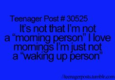 YASS I love mornings, just not waking up early and walking around all day like a zombie