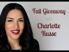 Fall Giveaway with Charlotte Russe! #giveaway @Charlotte Russe