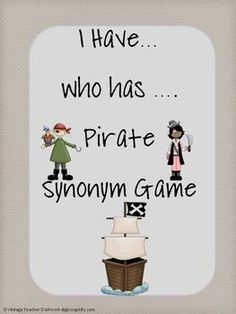Synonyms I Have..Who has...Pirate Synonym Game