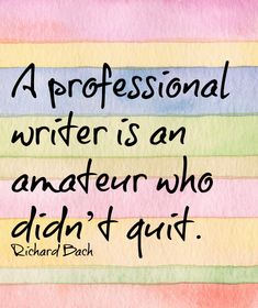 Writing quote from Richard Bach