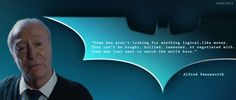 Alfred pennyworth quote