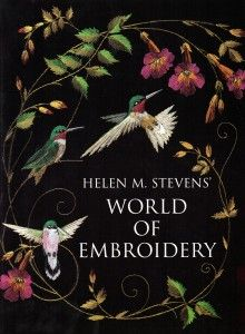 World of Embroidery by Helen M. Stevens